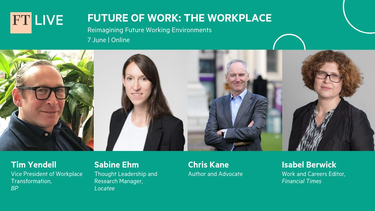 Future of Work: The Workplace presented by FT Live